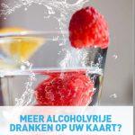 Groei in vraag naar alcoholvrije dranken vraagt om kwalitatief aanbod