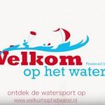 Campagne Welkom op het water van start